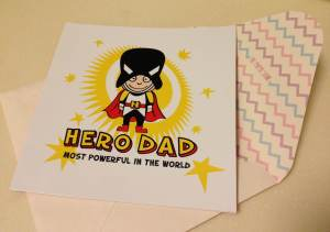 TADA! Here's Hero Dad! Card from The Paper Stone.